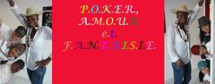Poker, Amour et Fantaisie