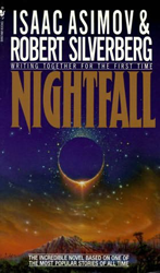 Isaac Asimov's Nightfall with Silverberg