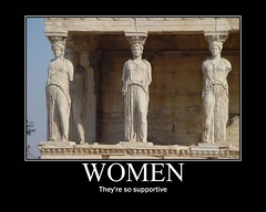 Women - Motivational poster (alamo1740) Tags: sculpture art statue stone architecture greek fdsflickrtoys ancient support women funny satire humor athens greece irony column marble demotivator demotivate pun tasteful caryatid demotivational historicbuilding erechtion demotivateyourself