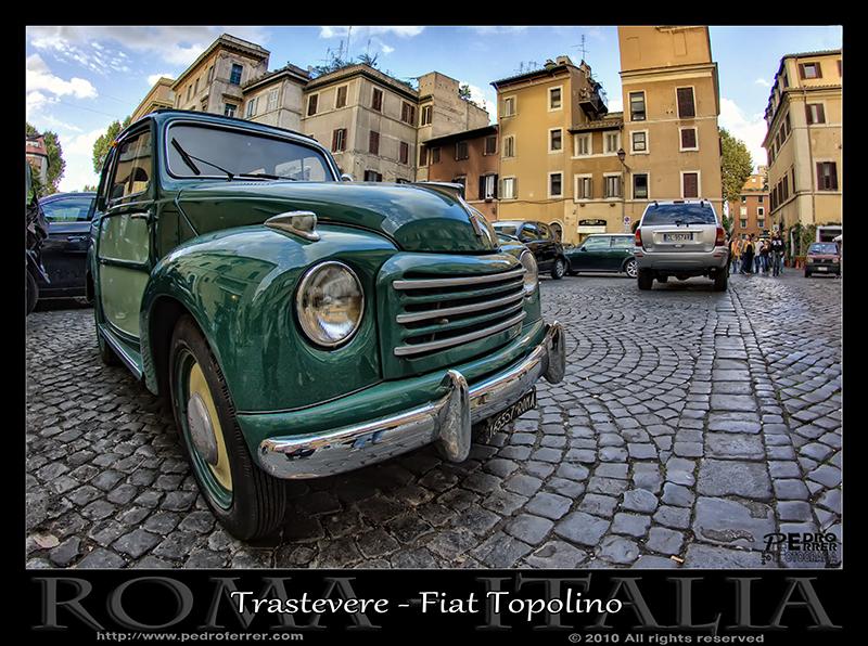 Roma - Trastevere - Fiat 500 Roma - Trastevere - Fiat 500 Topolino BelvedereTopolino