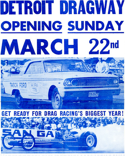 This flyer dates to Detroit Dragways 1963 opening day. It depicts the Tasca Ford Thunderbolt and a front engine rail. It would be another three years before my first trip to the ditch.