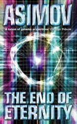 Isaac Asimov's The End of Eternity