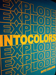 EXPLODE INTO COLORS