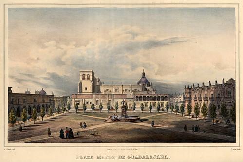 016-Plaza Mayor de Guadalajara-Voyage pittoresque et archéologique dans la partie la plus intéressante du Mexique1836-Carl Nebel