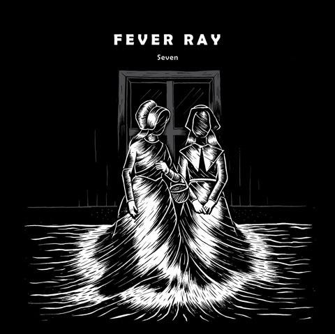 fever-ray-seven-aa