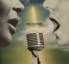 "The Thermals ""Personal Life"""