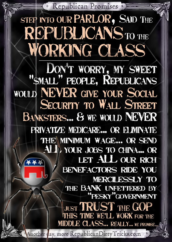 Step into My Parlor, said the Republicans to the Middle Class