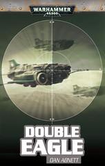 [critique] Double Eagle par Dan Abnett 5080337769_f1d8edd84a_m