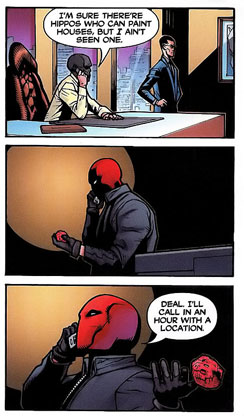 Red Hood kicks his trolling up a notch. I love the little pauses before he bothers to respond to Black Mask's offer.