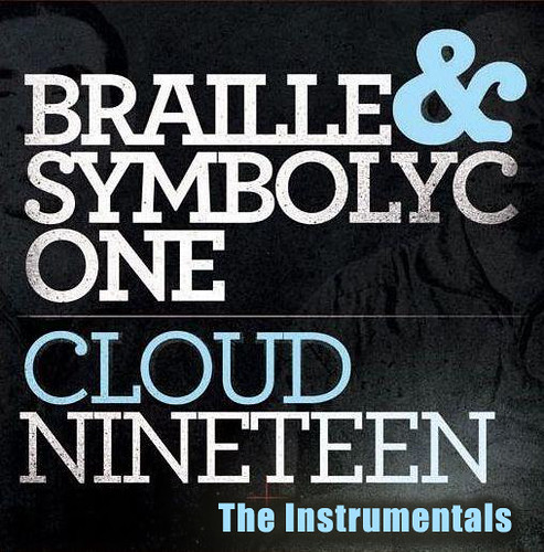 Braille and Symbolyc One<br /> Cloud Nineteen Cover&#8221; /></a></p>  		<p class=