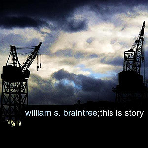William S. Braintree - This Is Story