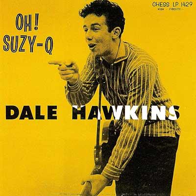 RIP Dale Hawkins, August 23rd, 1936 - February 14th, 2010