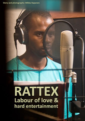 Rattex Labour of love and hard entertainment