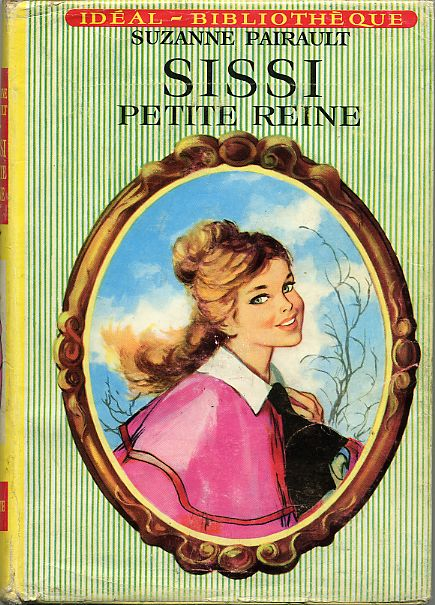 SISSI, petite reine, by Suzanne PAIRAULT