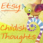 Childish Thoughts on Etsy