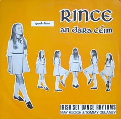 Rince an dara ceim - Irish Dance Rhythms - May Keogh and Tommy Delaney (letslookupandsmile) Tags: vintage lp irishdancing recordcover maykeogh tommydelaney