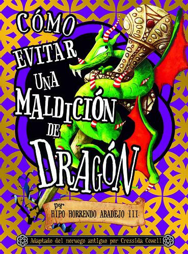 Cómo evitar una maldición de dragón por Comunicación SM.