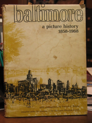 Baltimore: A Picture History (1958-1968)