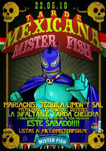 Tarde Mexicana - Mister Fish Barranco
