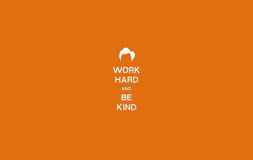 Work Hard And Be Kind Wallpaper / Clay Larsen