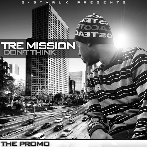 S-StarUK Presents... Tre Mission - Don't Think (Promo) (Front Cover)