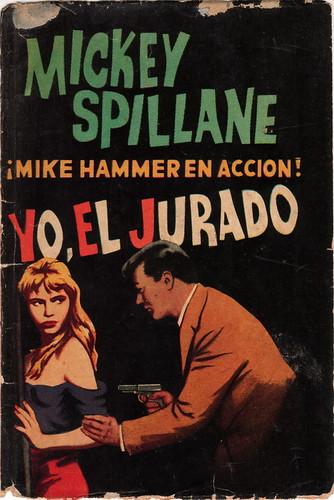 Yo, el jurado - Mickey Spillane [DOC | Español | 0.51 MB]