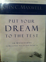 Put Your Dream to the Test by John C Maxwell