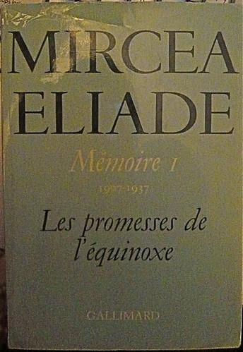 P1090365.JPG Mircea ELIADE, Memoirs (1927-1937), Gallimard