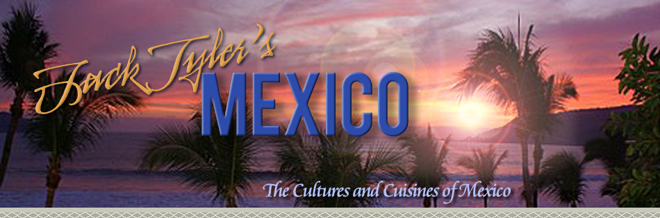Jack Tyler's Mexico