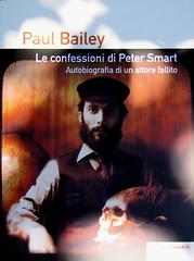 Paul Bailey, Le confessioni di Peter Smart, Playground 2010; graphic designer: Federico Borghi [flickr name: ƒe]; alla cop.: ©Dario Cogliati [flickr name: Dario Φ ipofisi]; cop. (part.), 2