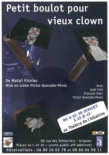 Compagnie Artisrique Umbral. Matéi Visniec's 'Petit Boulot pour Vieux Clown' (Théâtre Albatros. Avignon)