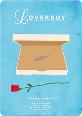 loverboy (madfishes) Tags: poster redesign loverboy patrickdempsey