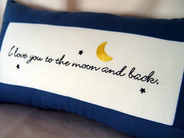 I LOVE YOU TO THE MOON AND BACK - hand embroidered pillow