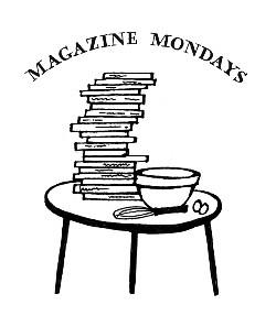 Magazine Mondays
