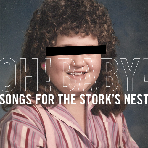 oh baby songs for the stork's nest