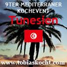9ter mediterraner Kochevent - Tunesien - tobias kocht! - 10.06.2010-10.07.2010