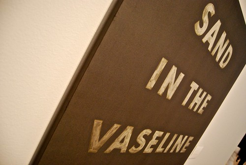 Ed Ruscha: Sand in the Vaseline by Juan Desant, CC Licence http://www.flickr.com/photos/juandesant/4697773722/sizes/m/in/photostream/