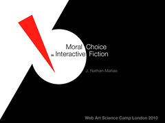 Moral Choice in Interactive Fiction, slide from talk by J. Nathan Matias