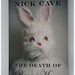 Nick Cave | The Death of Bunny Munro