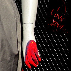 2009 - 02 - 01 - I Love You (Mississippi Snopes) Tags: mannequin dc iloveyou bloodred imissthepixies