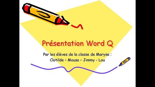 Présentation Word Q par les élèves