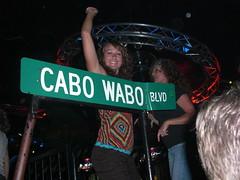 At Cabo Wabo...ha!