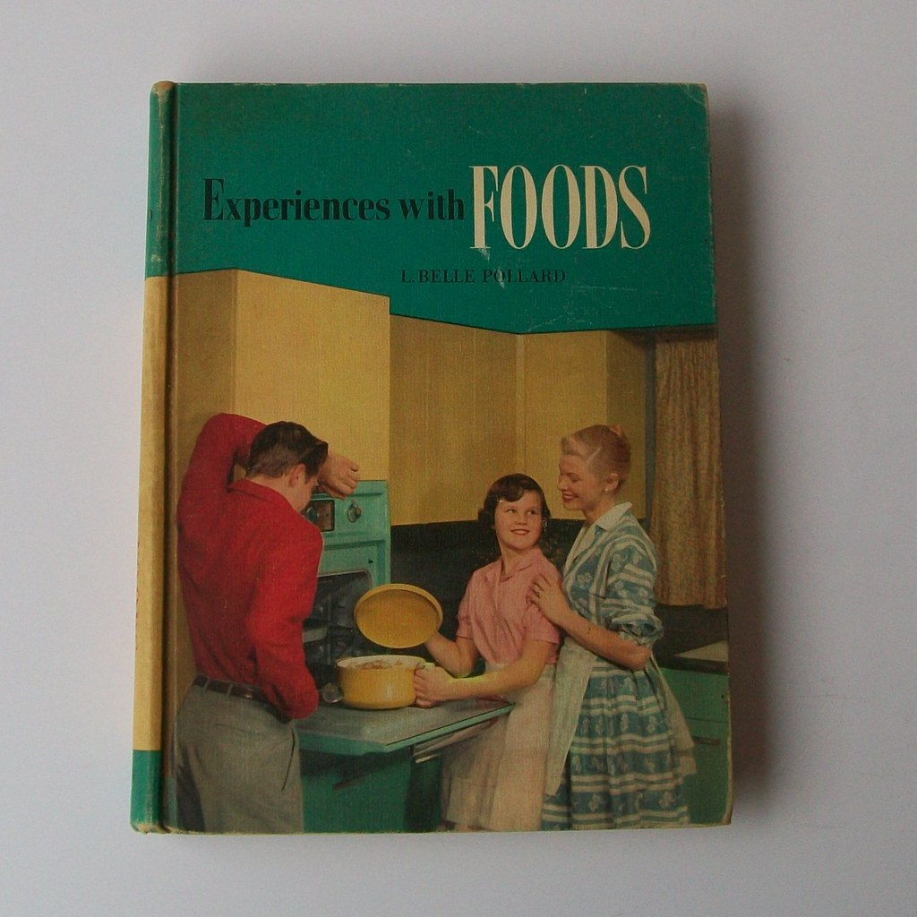 Antique 50s EXPERIENCES WITH FOODS Home Ec Textbook