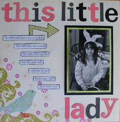LOAD Day 23: this little lady (EcoScrapbook) Tags: load day23 scenicroute bigletters makingmemories memoryworks