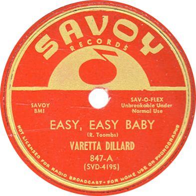 Savoy 847A - Varetta Dillard - Easy, Easy Baby
