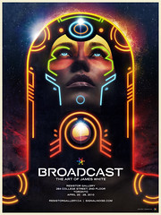 Broadcast: The art of James White (James Whte) Tags: toronto art illustration print poster design retro sciencefiction artshow showcase cosmic fitc jameswhite resistorgallery signalnoisecom