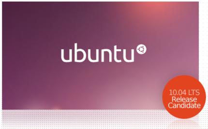 Ubuntu 10.04 Lucid Lynx Release Candidate