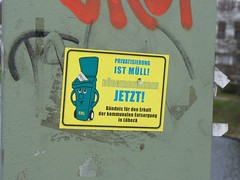 PRIVATISIERUNG IST MLL! (Metro Centric) Tags: sticker union luebeck lbeck lubeck privatisation privation