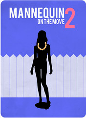 mannequin 2: on the move (madfishes) Tags: poster redesign mannequin2