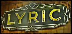 Lyric (SCOTTS WORLD) Tags: old 1920s friends green sign yellow vintage fun marquee march neon michigan adventure 1970s 2010 antiquestore lyric pasttense lapeer lapeercounty moviehouse talkies silentfilms